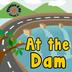 At the Dam (Phonics & Me)